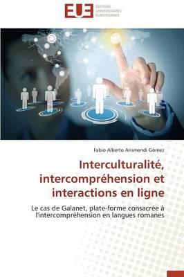Interculturalit�, Intercompr�hension Et Interactions En Ligne - Omn.Univ.Europ. (Paperback)