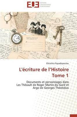 L'�criture de L Histoire Tome 1 - Omn.Univ.Europ. (Paperback)