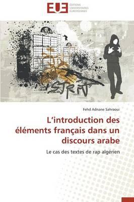 L Introduction Des �l�ments Fran�ais Dans Un Discours Arabe - Omn.Univ.Europ. (Paperback)