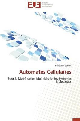 Automates Cellulaires - Omn.Univ.Europ. (Paperback)
