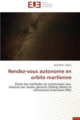 Rendez-Vous Autonome En Orbite Martienne - Omn.Univ.Europ. (Paperback)