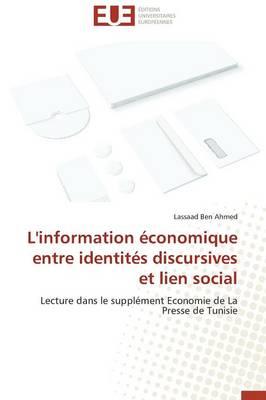 L'Information �conomique Entre Identit�s Discursives Et Lien Social - Omn.Univ.Europ. (Paperback)