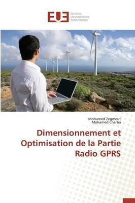 Dimensionnement Et Optimisation de la Partie Radio Gprs - Omn.Univ.Europ. (Paperback)