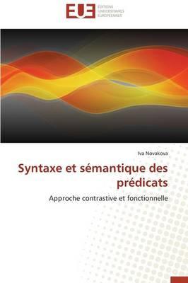 Syntaxe Et S�mantique Des Pr�dicats - Omn.Univ.Europ. (Paperback)