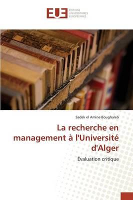 La Recherche En Management l'Universit d'Alger - Omn.Univ.Europ. (Paperback)