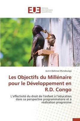 Les Objectifs Du Mill�naire Pour Le D�veloppement En R.D. Congo - Omn.Univ.Europ. (Paperback)