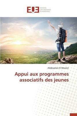 Appui Aux Programmes Associatifs Des Jeunes - Omn.Univ.Europ. (Paperback)