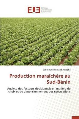 Production Mara�ch�re Au Sud-B�nin - Omn.Univ.Europ. (Paperback)