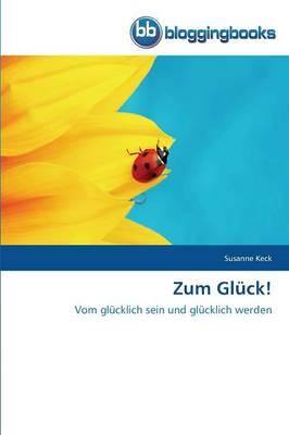 Zum Gluck! (Paperback)