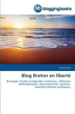 Blog Breton En Liberte - Omn.Bloggingboo (Paperback)