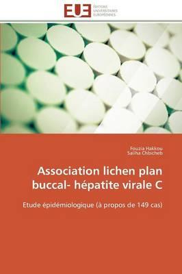 Association Lichen Plan Buccal- H�patite Virale C - Omn.Univ.Europ. (Paperback)