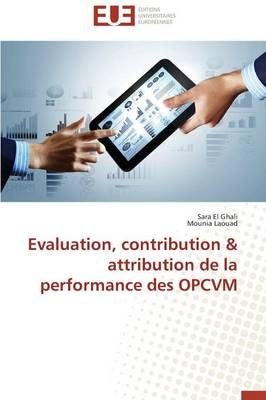 Evaluation, Contribution Attribution de la Performance Des Opcvm - Omn.Univ.Europ. (Paperback)