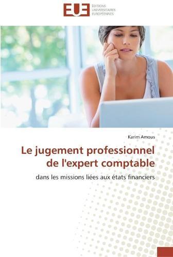 Le Jugement Professionnel de l'Expert Comptable - Omn.Univ.Europ. (Paperback)