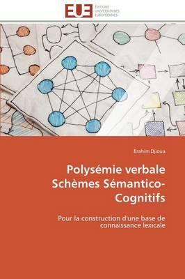 Polys�mie Verbale Sch�mes S�mantico-Cognitifs - Omn.Univ.Europ. (Paperback)