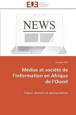 M dias Et Soci t de L Information En Afrique de L Ouest - Omn.Univ.Europ. (Paperback)