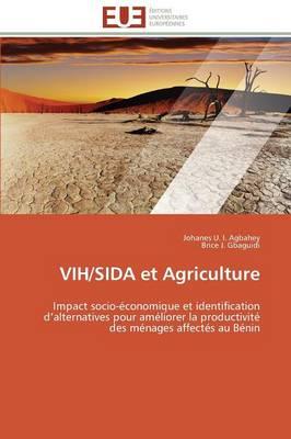 Vih/Sida Et Agriculture - Omn.Univ.Europ. (Paperback)