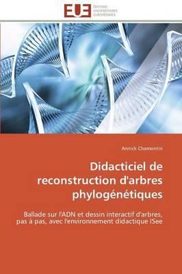 Didacticiel de Reconstruction d'Arbres Phylog�n�tiques - Omn.Univ.Europ. (Paperback)