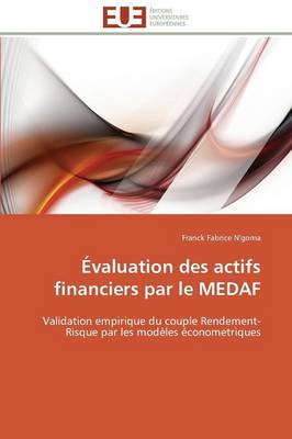 �valuation Des Actifs Financiers Par Le Medaf - Omn.Univ.Europ. (Paperback)