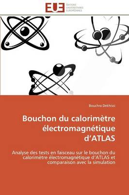 Bouchon Du Calorim�tre �lectromagn�tique D Atlas - Omn.Univ.Europ. (Paperback)