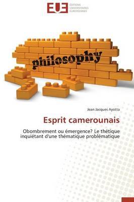 Esprit Camerounais - Omn.Univ.Europ. (Paperback)
