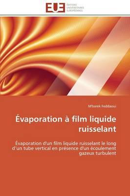 vaporation Film Liquide Ruisselant - Omn.Univ.Europ. (Paperback)