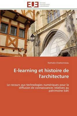 E-Learning Et Histoire de l'Architecture - Omn.Univ.Europ. (Paperback)