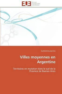 Villes Moyennes En Argentine - Omn.Univ.Europ. (Paperback)