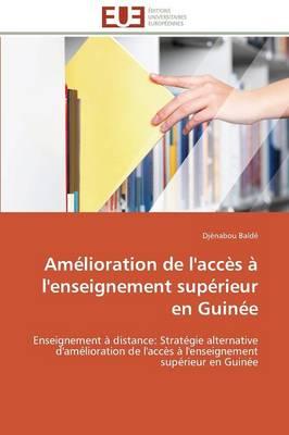 Am�lioration de l'Acc�s � l'Enseignement Sup�rieur En Guin�e - Omn.Univ.Europ. (Paperback)