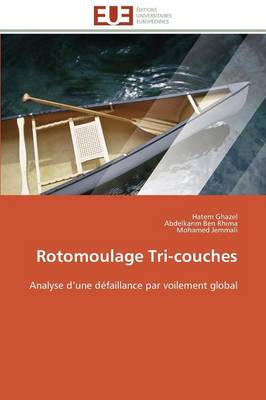 Rotomoulage Tri-Couches - Omn.Univ.Europ. (Paperback)