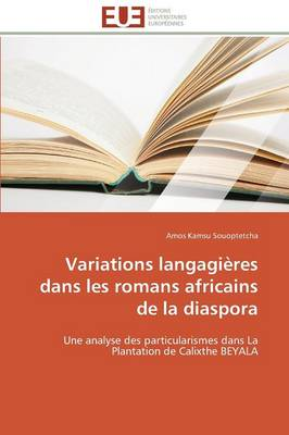 Variations Langagi res Dans Les Romans Africains de la Diaspora - Omn.Univ.Europ. (Paperback)