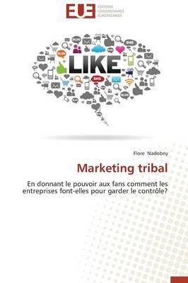 Marketing Tribal - Omn.Univ.Europ. (Paperback)
