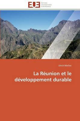 La Reunion Et Le Developpement Durable - Omn.Univ.Europ. (Paperback)