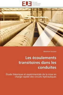 Les �coulements Transitoires Dans Les Conduites - Omn.Univ.Europ. (Paperback)