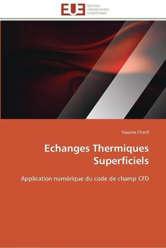 Echanges Thermiques Superficiels - Omn.Univ.Europ. (Paperback)