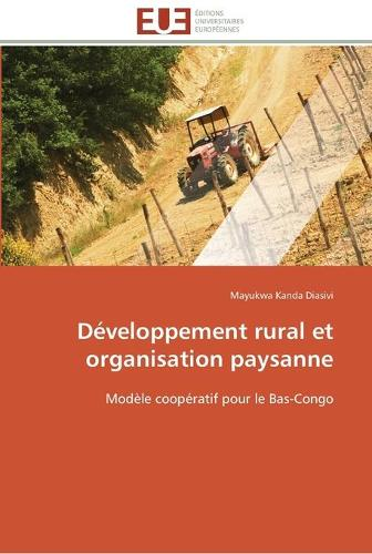 D�veloppement Rural Et Organisation Paysanne - Omn.Univ.Europ. (Paperback)