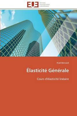 lasticit G n rale - Omn.Univ.Europ. (Paperback)