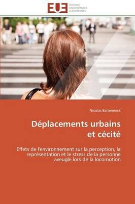D placements Urbains Et C cit - Omn.Univ.Europ. (Paperback)