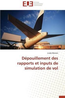 D�pouillement Des Rapports Et Inputs de Simulation de Vol - Omn.Univ.Europ. (Paperback)