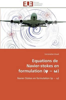 Equations de Navier-Stokes En Formulation ( ) - Omn.Univ.Europ. (Paperback)