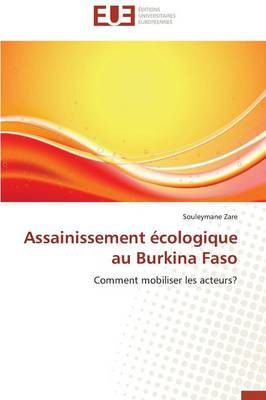 Assainissement �cologique Au Burkina Faso - Omn.Univ.Europ. (Paperback)