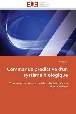 Commande Pr�dictive d'Un Syst�me Biologique - Omn.Univ.Europ. (Paperback)