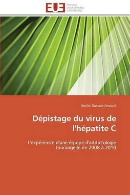 D�pistage Du Virus de l'H�patite C - Omn.Univ.Europ. (Paperback)