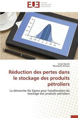 R�duction Des Pertes Dans Le Stockage Des Produits P�troliers - Omn.Univ.Europ. (Paperback)
