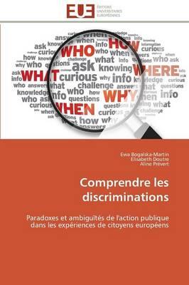 Comprendre Les Discriminations - Omn.Univ.Europ. (Paperback)