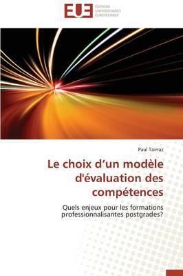 Le Choix D Un Mod�le d'�valuation Des Comp�tences - Omn.Univ.Europ. (Paperback)