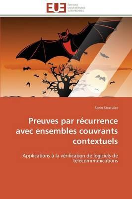 Preuves Par R�currence Avec Ensembles Couvrants Contextuels - Omn.Univ.Europ. (Paperback)