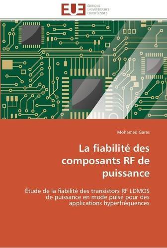 La Fiabilit� Des Composants RF de Puissance - Omn.Univ.Europ. (Paperback)
