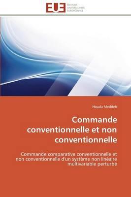 Commande Conventionnelle Et Non Conventionnelle - Omn.Univ.Europ. (Paperback)