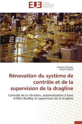 R novation Du Syst me de Contr le Et de la Supervision de la Dragline - Omn.Univ.Europ. (Paperback)