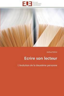 Ecrire Son Lecteur - Omn.Univ.Europ. (Paperback)